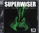 CD_Superwiser_Mehr.Gitarre,weniger.Beats